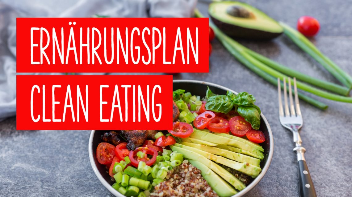 Clean Eating Ernaehrungsplan
